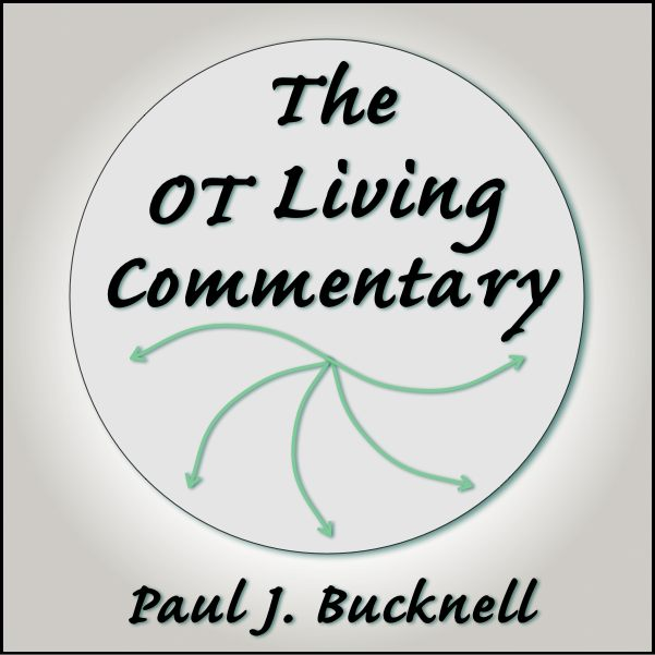 Collection of Old Testament (OT) Bible resources by Paul J. Bucknell (BFF)