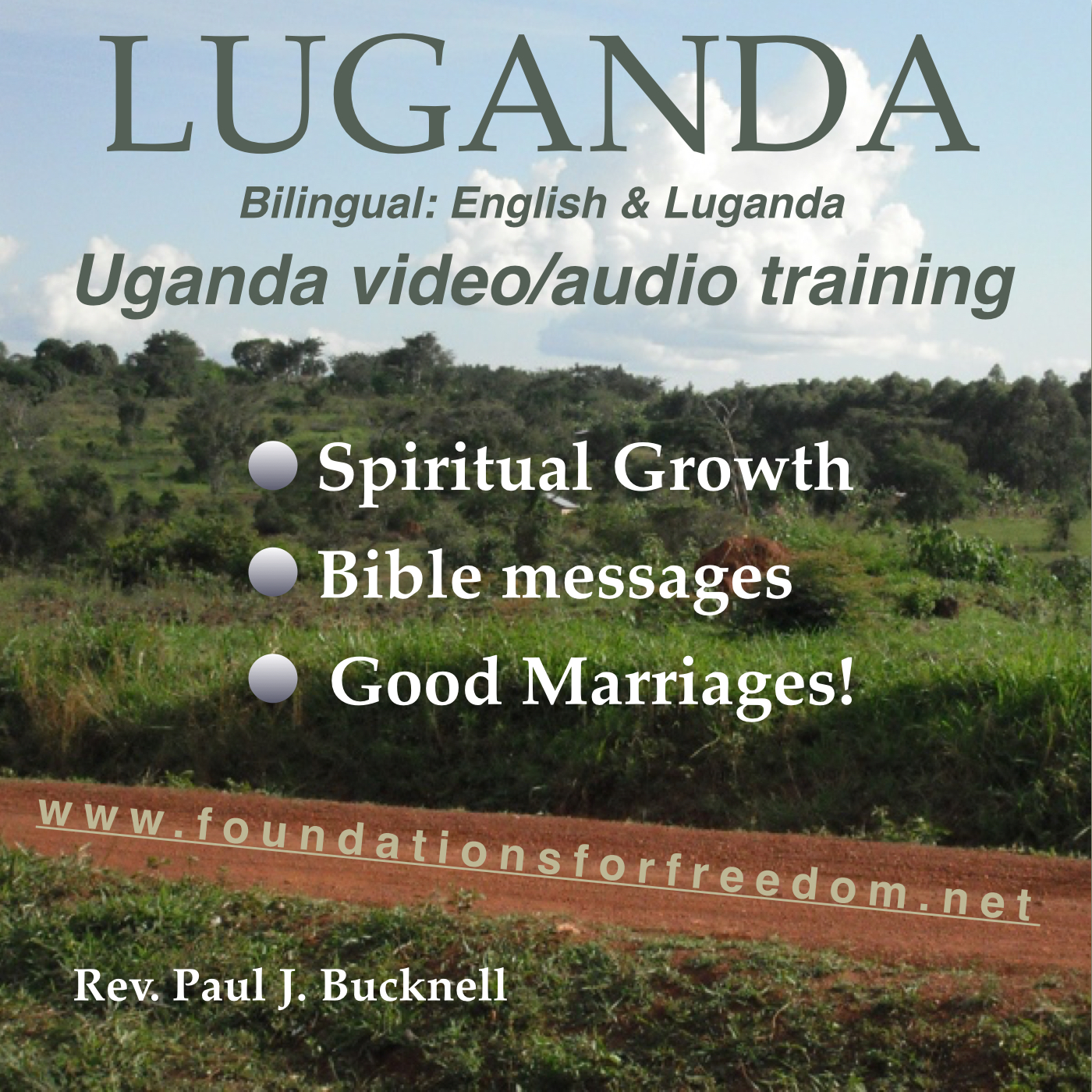 Luganda Discipleship and Marriage Training Materials for Uganda: Audios, Videos and Articles