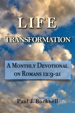 LIfe Transformation-  A Monthly Devotional