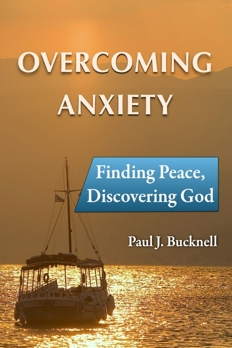 Overcome Anxiety, Finding Peace, Discovering God