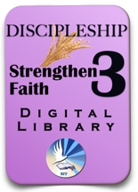 Discipleship #3 Digital Library | Strengthening Faith