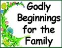godly beginnings of the family