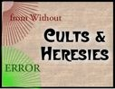 cults and heresies