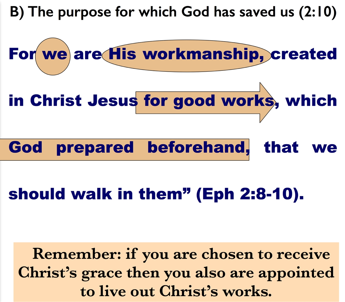 Ephesians 2:10 The Purpose of Our Lives: The Bible Teaching