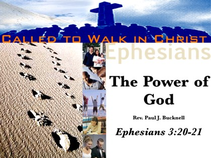 The Power of God  Ephesians 3:8-13