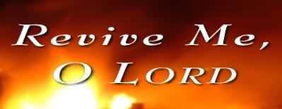 Psalm 119:156 Revive Me, O Lord