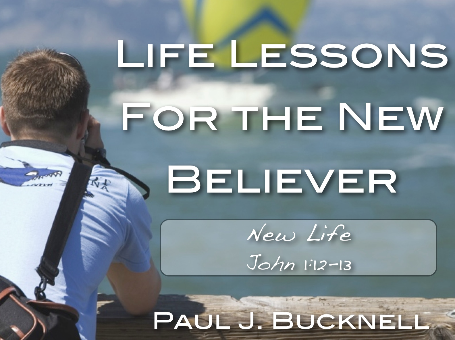 New Life - John 1:12-13 | Part of the Life Discipleship Lessons ...