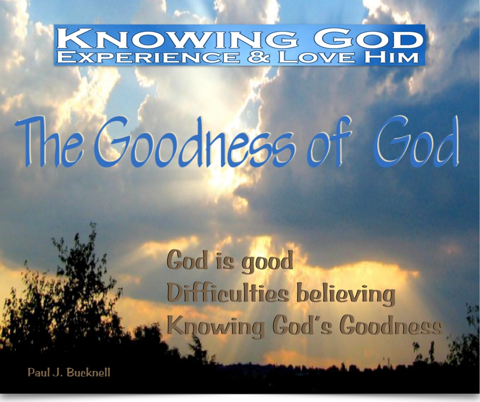 The goodness of god essay