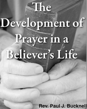 The Development of Prayer in a Believer's Life