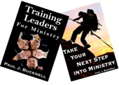 Two books: Take the Next Step into Ministry and Training Leaders for Ministry